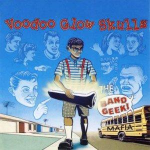 Voodoo Glow Skulls – The Band Geek Mafia CD