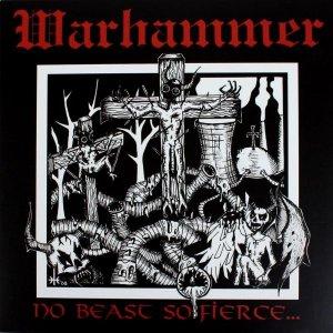 Warhammer – No Beast So Fierce CD