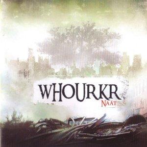 Whourkr – Naät CD