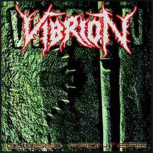 Vibrion – Closed Frontiers / Erradicated Life CD