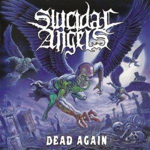Suicidal Angels – Dead Again CD