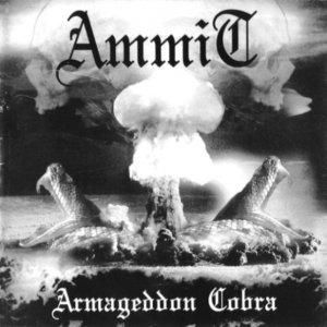 Ammit- Armageddon Cobra CD