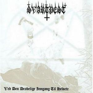 Svartpest – Ved Den Dravelige Inngang Til Helvete CD
