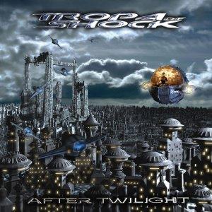 Tropa De Shock – After Twilight CD