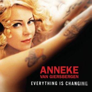 Anneke Van Giersbergen – Everything is Changing
