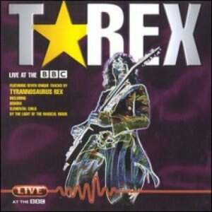 T.Rex – Live At The BBC CD