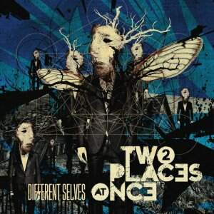 Two Places At Once – Different Selves CD