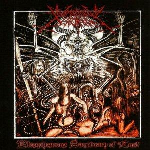 Spiritual Desecration – Blasphemous Sanctuary Of Lust CD