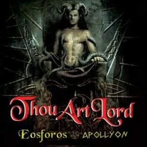 Thou Art Lord – Eosforos / Apollyon CD