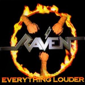 Raven – Everything Louder CD
