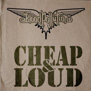 Blood Pollution – Cheap & Loud CD