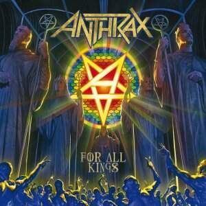 Anthrax – For All Kings CD