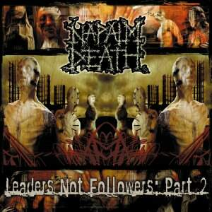 Napalm Death – Leaders Not Followers – Part 2 CD