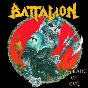 Battalion – Tyrant Of Evil CD