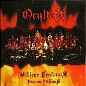 Ocultan – Bellicus Profanus / Regnus Ad Exus CD