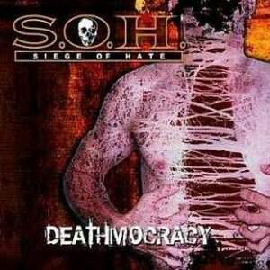 Siege Of Hate – Deathmocracy CD