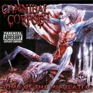 Cannibal Corpse – Tomb Of The Mutilated CD