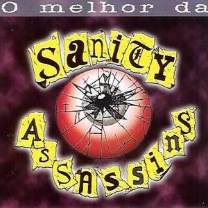 Sanity Assassins – O Melhor Da Sanity Assassins CD