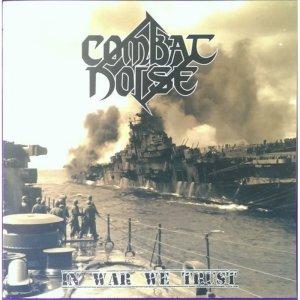 Combat-Noise-In-War-We-Trust-EP