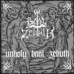 Baal Zebuth – Unholy Baal Zebuth CD