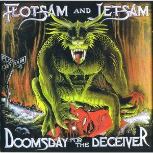 Flotsam And Jetsam – Doomsday for the Deceiver CD
