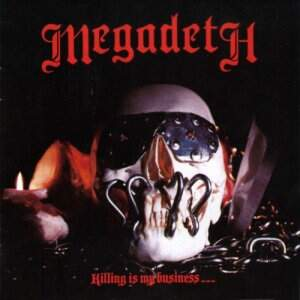 Megadeth – Killing Is My Business… And Business Is Good! CD