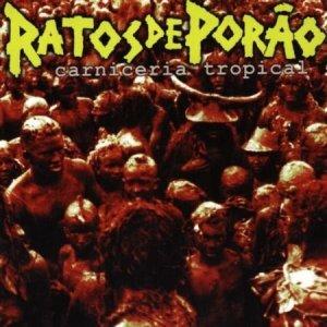 Ratos De Porão – Carniceria Tropical CD