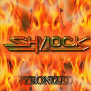 Shylock – Pyronized CD