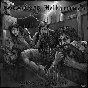 Sodomizer / Hellkommander – Making The Devil Work CD