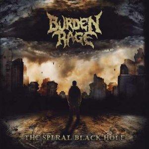 Burden Rage – The Spiral Black Hole CD