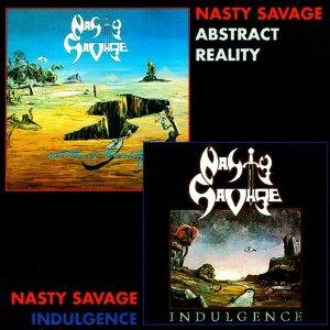 Nasty Savage – Indulgence / Abstract Reality CD