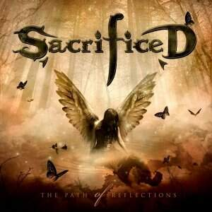 Sacrificed – The Path Of Reflections CD