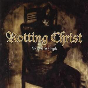 Rotting Christ – Sleep Of The Angels CD