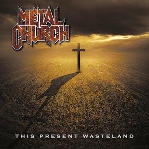 Metal Church – This Present Wasteland CD