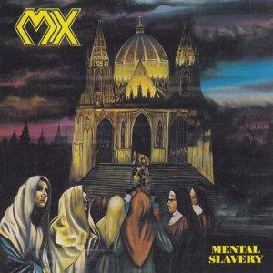 MX – Mental Slavery CD