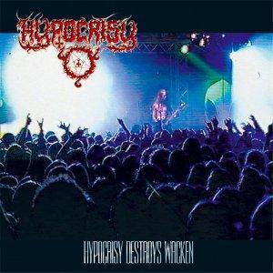 Hypocrisy – Hypocrisy Destroys Wacken CD