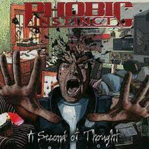 Phobic Instinct – A Second Of Throught CD