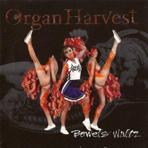 Organ Harvest – Bowels Waltz CD