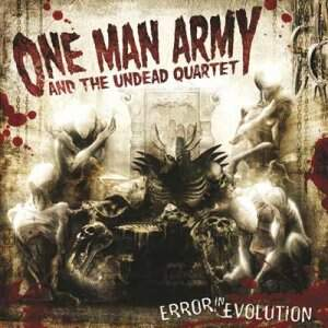 One Man Army and The Undead Quartet – Error In Evolution CD