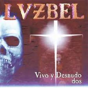 Lvzbel – Vivo Y Desnudo Dos CD