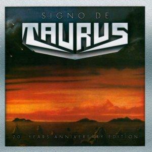 Taurus – Signo De Taurus (20 Years Anniversary Edition) CD