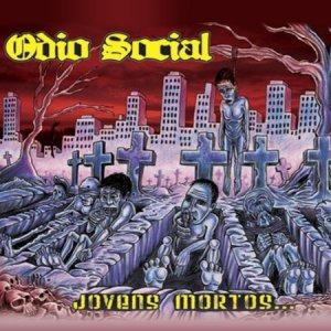 Ódio Social – Jovens Mortos… CD