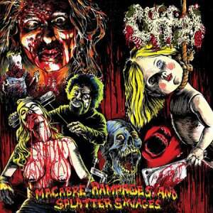 Offal – Macabre Rampages And Splatter Savages CD