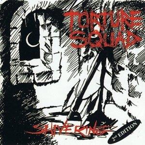 Torture Squad – Shivering LP