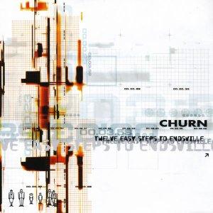 Churn – Twelve Easy Steps To Endsville CD