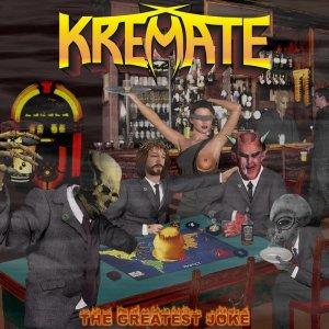 Kremate – The Greatest Joke CD