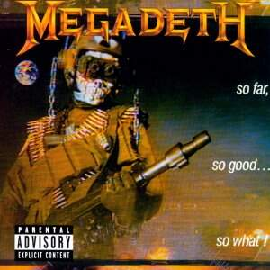 Megadeth – So Far, So Good… So What! CD
