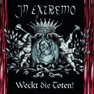 In Extremo – Weckt Die Toten! CD