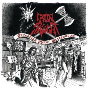 Iron Slaught – Crusading Metal Mercenaries CD