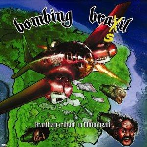 Bombing Brasil – Brazilian Tributo to Motorhead LP